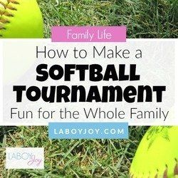 How To Make A Softball Tournament Fun For The Whole Family
