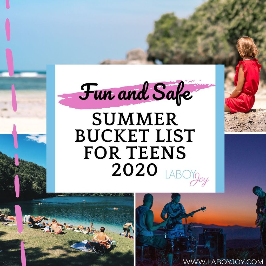 Summer Bucket List For Teens 2020 Fun And Safe Edition